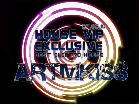 House Vip(27.05.10)