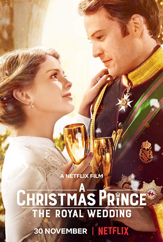 A Christmas Prince: The Royal Wedding / Принц за Коледа: Кралска сватба (2018)