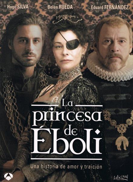 La princesa de Еboli part 1-2  / Принцеса де Еболи (2010)