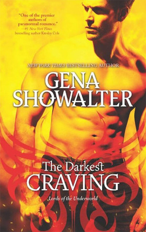 The Darkest Craving (Lords of the Underworld #10)  - Gena Showalter