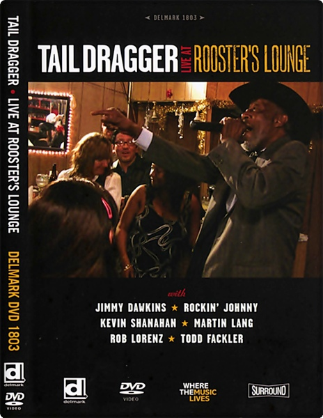 Tail Dragger - Live At Roosters Lounge 2009