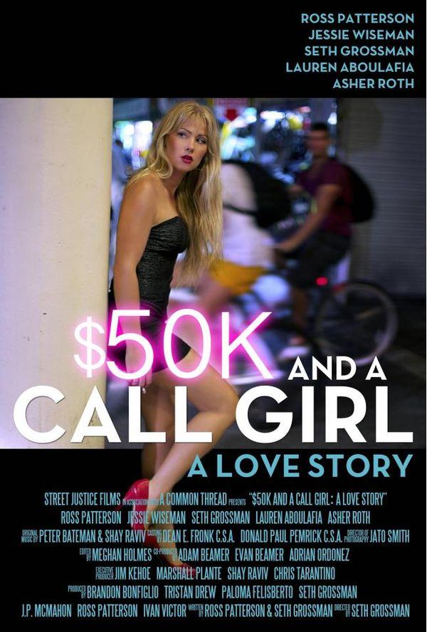$50K and a Call Girl: A Love Story / 50 бона и момиче на повикване (2014)