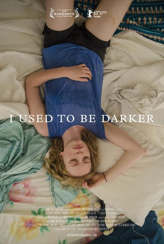 I Used to Be Darker / Преди бях по-тъмен (2013)