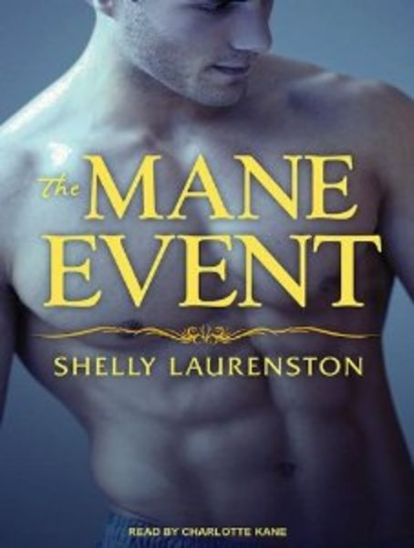 The Mane Event (Pride Stories #1) - Shelly Laurenston