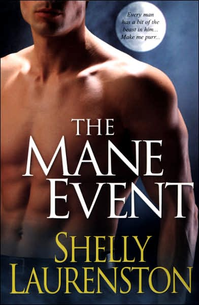 The Mane Event (Pride Stories) - Shelly Laurenston