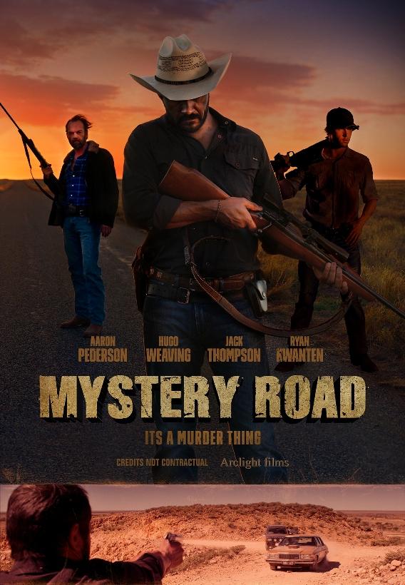 MYSTERY ROAD / МИСТЕРИОЗЕН ПЪТ (2013)