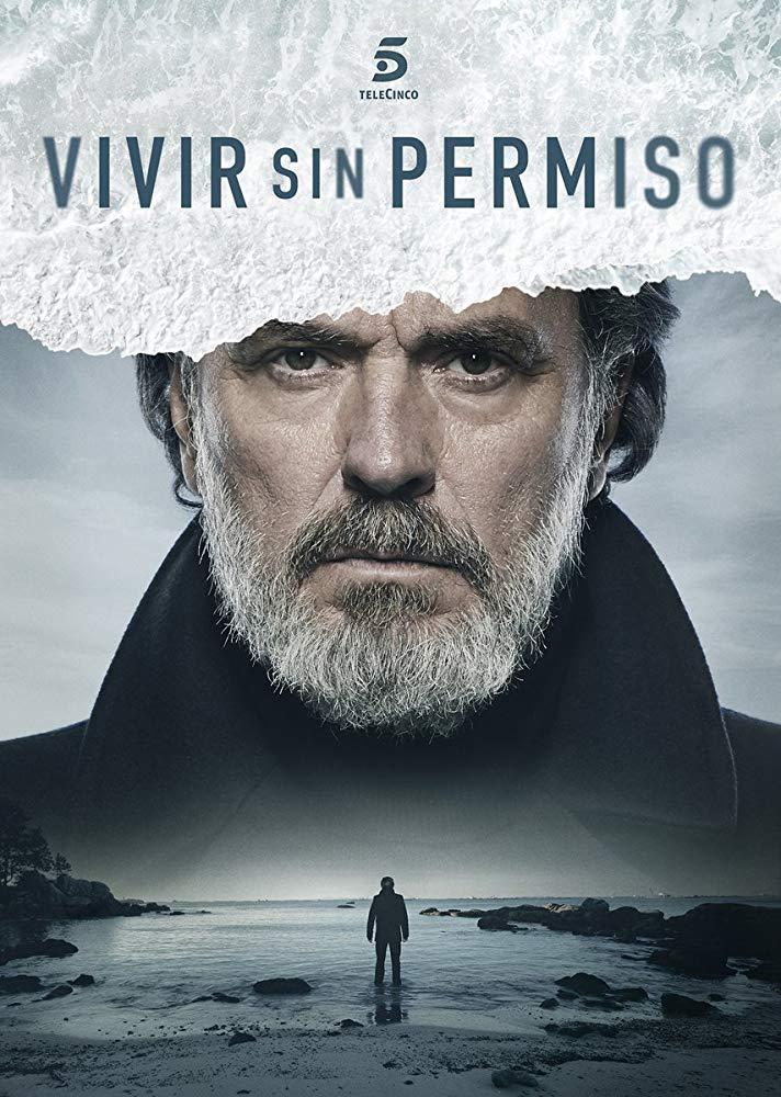 Vivir sin permiso 1x01/ Живей без разрешение 1x01 (2018)