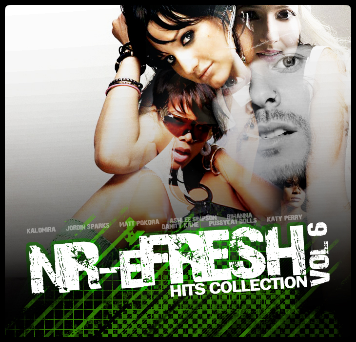 NR eFRESH Hits Collection vol 6 {320kbps} 2008 preview 0