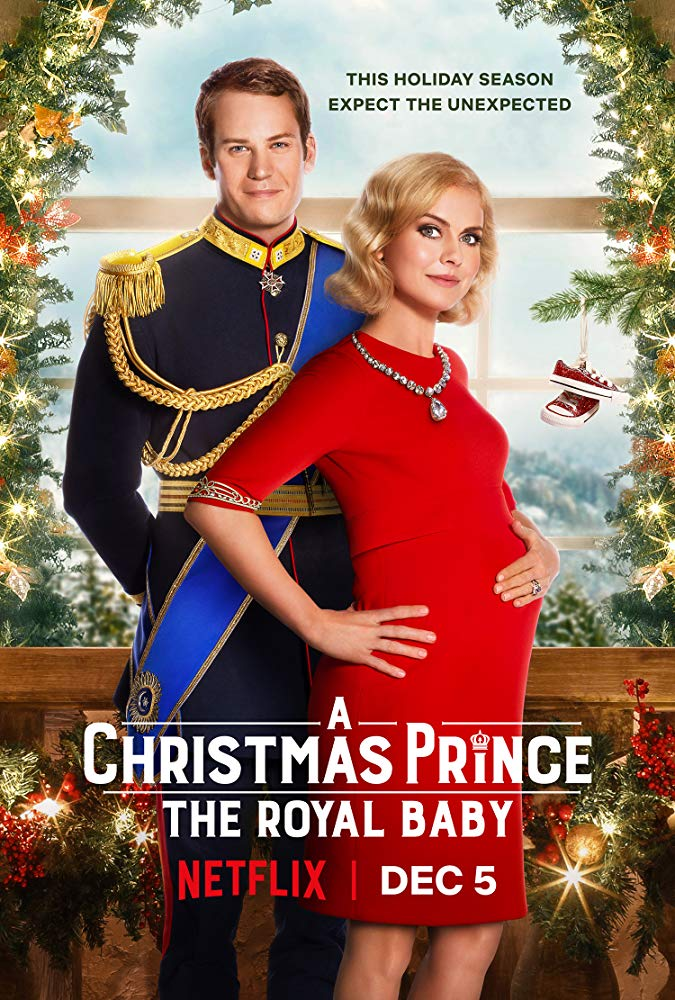 A Christmas Prince: The Royal Baby /Принц за Коледа: Кралското бебе (2019)
