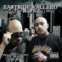 Eastside Valleros - Life 2011   0614deeae917addf